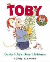 Santa Toby's Busy Christmas