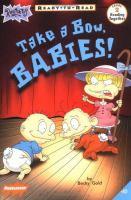 Take A Bow, Babies!