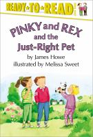 Pinky and Rex and the Just-right Pet