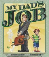 My Dad's Job