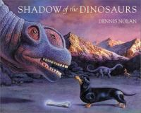 Shadow of the Dinosaurs