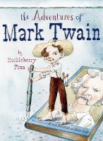The Adventures of Mark Twain by Huckleberry Finn