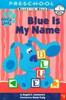Blue Is My Name