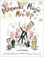 Maxwell's Magic Mix-up