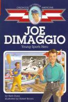 Joe DiMaggio, Young Sports Hero
