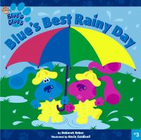 Blue's Best Rainy Day