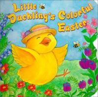 Little Duckling's Colorful Easter