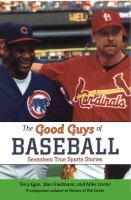 The Good Guys of Baseball