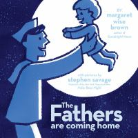 The Fathers Are Coming Home