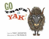 Go Track A Yak