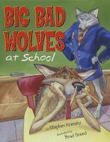 Big Bad Wolves at School