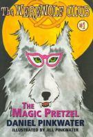 The Magic Pretzel
