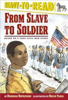 From Slave to Soldier