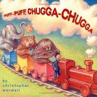 Puff-puff, Chugga-chugga