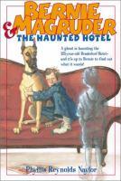 Bernie Magruder & the Haunted Hotel