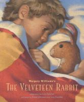 Margery William's The Velveteen Rabbit, Or, How Toys Become Real