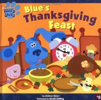 Blues's Thanksgiving Feast