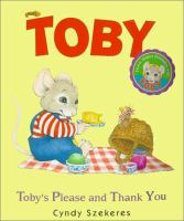 Toby's Please and Thank You