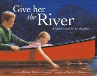Give Her the River