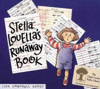 Stella Louella's Runaway Book