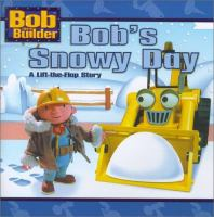 Bob's Snowy Day