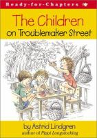 The Children on Troublemaker Street