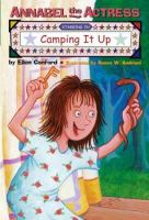 Annabel The Actress Starring In Camping It Up