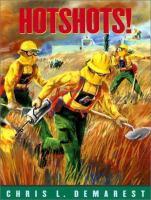 Hotshots!