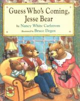 Guess Who's Coming, Jesse Bear?