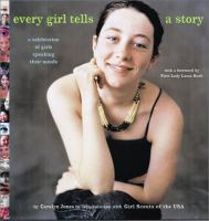 Every Girl Tells A Story