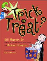 Trick or Treat?