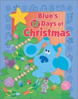Blue's 12 Days of Christmas