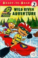 Wild River Adventure