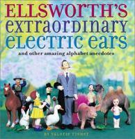 Ellsworth's Extraordinary Electric Ears