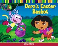 Dora's Easter Basket