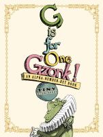 G Is for One Gzonk