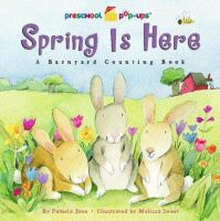 Spring Is Here : A Barnyard Counting Book