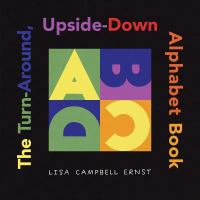 The Turn-around, Upside-down Alphabet Book