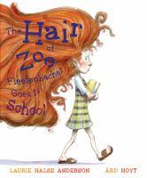 The Hair of Zoe Fleefenbacher Goes to School