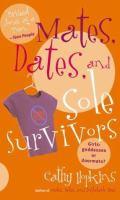 Mates, Dates, and Sole Survivors