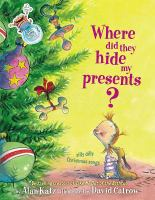 Where Did They Hide My Presents?