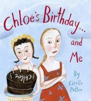 Chloe's Birthday--and Me