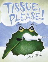 Tissue, Please!