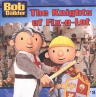 The Knights of Fix-a-lot