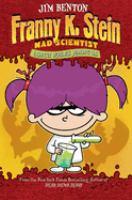 Franny K. Stein, Mad Scientist