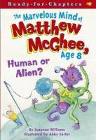 The Marvelous Mind of Matthew McGhee, Age 8