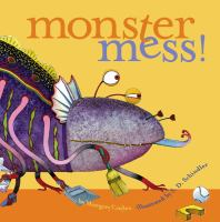 Monster Mess!