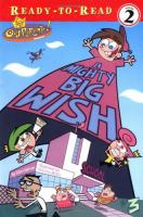 A Mighty Big Wish