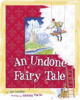 Undone Fairy Tale