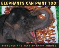 Elephants Can Paint, Too!